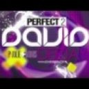 David Deejay Vs Mattias & G80\'s - Perfect 2  (Diabolik Bootleg Mix)