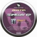 Austin - Maybe We Will Meet Someday (Original Mix)