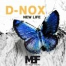 D-Nox - New Life (Original Mix)