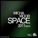 Micha Moor - Space 2011 (Alex Lamb Remix)