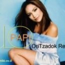 Jennifer Lopez - Papi (OriTzadok Remix)