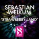 Sebastian Weikum - Strawberry Land