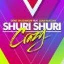 Denis Naidanow feat. Juan Magan - Shuri Shuri (Crazy) (Bodybangers Remix Radio Edit)