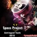 Space Project - Astringent Taste  0010