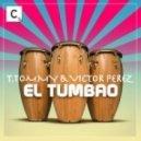 Victor Perez, T Tommy - El Tumbao (Mats Mattara Remix)