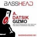 Datsik - Gizmo