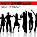 Hot Samples - Mighty Real (Dj Gomma Miami Mix)
