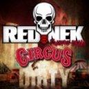 Rednek - Circus (Original Mix)