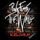 Pink Floyd - Another Brick In The Wall (Relanium Sax Remix)