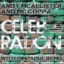 Andy McAllister feat. MC Coppa - Celebration [Original Mix]