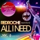 Redroche Feat. Moné - All I Need (French Government Remix)