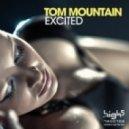 Tom Mountain - Excited (Original Mix)