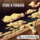 Store N Forward - Listen To Life_Original Mix