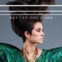 Dev - In the Dark (Hype Jones 2012 Remix)