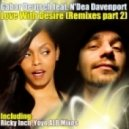Gabor Deutsch feat. N\'dea Davenport - Love With Desire (Ricky Inch Nusoul Remix)