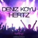Deniz Koyu - Hertz (Original Mix)