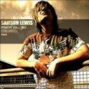 Samson Lewis - Stage End