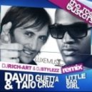 David Guetta & Taio Cruz - Little Bad Girl (DJ RICH-ART & DJ STYLEZZ Remix)