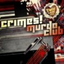 Crimes - Murda Club (Original Mix)