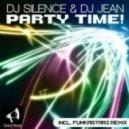 Dj Silence & Dj Jean - Party Time! (Funkastarz Remix)