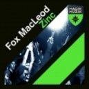 Fox Macleod - Zinc (Original Mix)