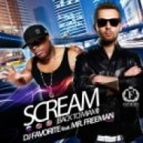 DJ Favorite feat. Mr Freeman - Scream (Back to Miami) (Radio Edit)