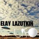 Elay Lazutkin - UFO