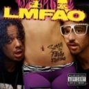 LMFAO - Sexy And I Know It