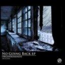 Organikismness - No Going Back