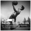Balcazar - La Suma De Dos (Chris Lattner Remix)