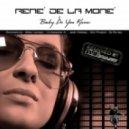 Rene De La Mone - Baby Do You Know (Radio Edit)