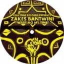 Zakes Bantwini - Wasting My Time (Black Coffee Original Mix)