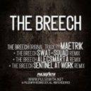 Maetrik vs. Swat-Squad - The Breech (Original Mix)