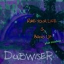 Dubwiser - Bang Up (On Remand Remix By L'Etranger)