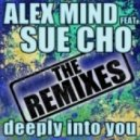 Alex Mind & Sue Cho - Deeply Into You (Marzetti Remix)