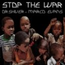 Dr. Shiver feat. Marco Evans - Stop The War (Fine Touch Mix)