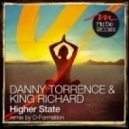 King Richard, Danny Torrence - Higher State (D-Formation Remix)