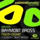 Baymont Bross - Youth Crime [quadrat beat remix]