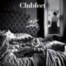 Clubfeet - Last Words (Dimitri From Paris Remix)