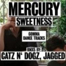 Mercury - Sweetness (Original Mix)