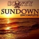 Scotty  - Sundown (Incomplete) (Housemaxx vs. Nick Austin Remix)
