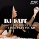 DJ Fait - Don`t You Wanna Know (Miguel Cortesano Remix)
