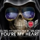 Dj Nil & Anthony El Mejor - You're My Heart (Helloween Dutch Mix)