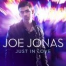 Joe Jonas - Just In Love (Soul Seekerz Club Mix)