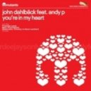 John Dahlback, Andy Pfailer - Youre In My Heart (Promise Land Mami 305 Remix)