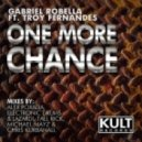 Gabriel Robella feat. Troy Fernandes - One More Chance (Tall Rick No More Love Remix)