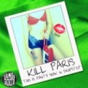 Kill Paris - Falling off Your Love