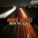 Mike Nero - Break The Silence (Dream Dance Alliance Remix)