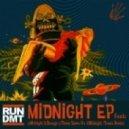 Run Dmt - Midnight (Trowa Remix)