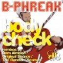 B-Phreak - Body Check (Dom Almond Remix)